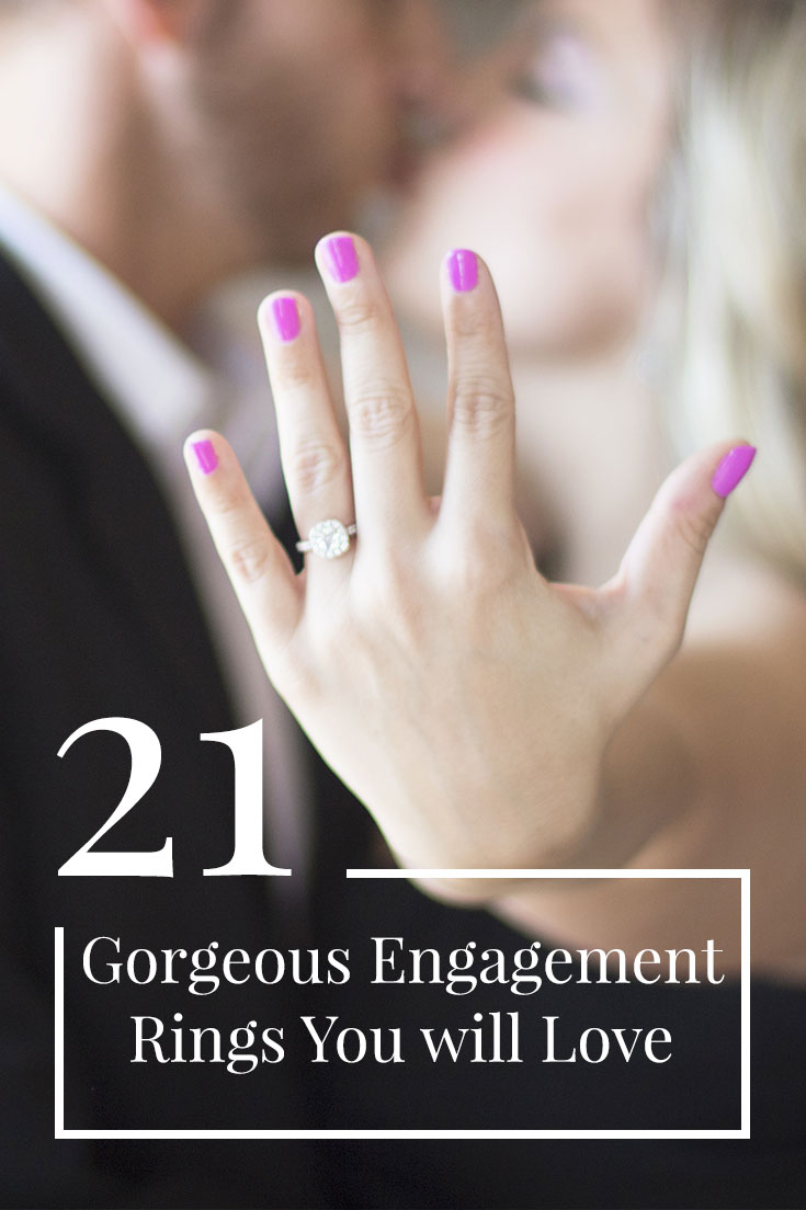 21 Gorgeous Engagement Rings She will Love